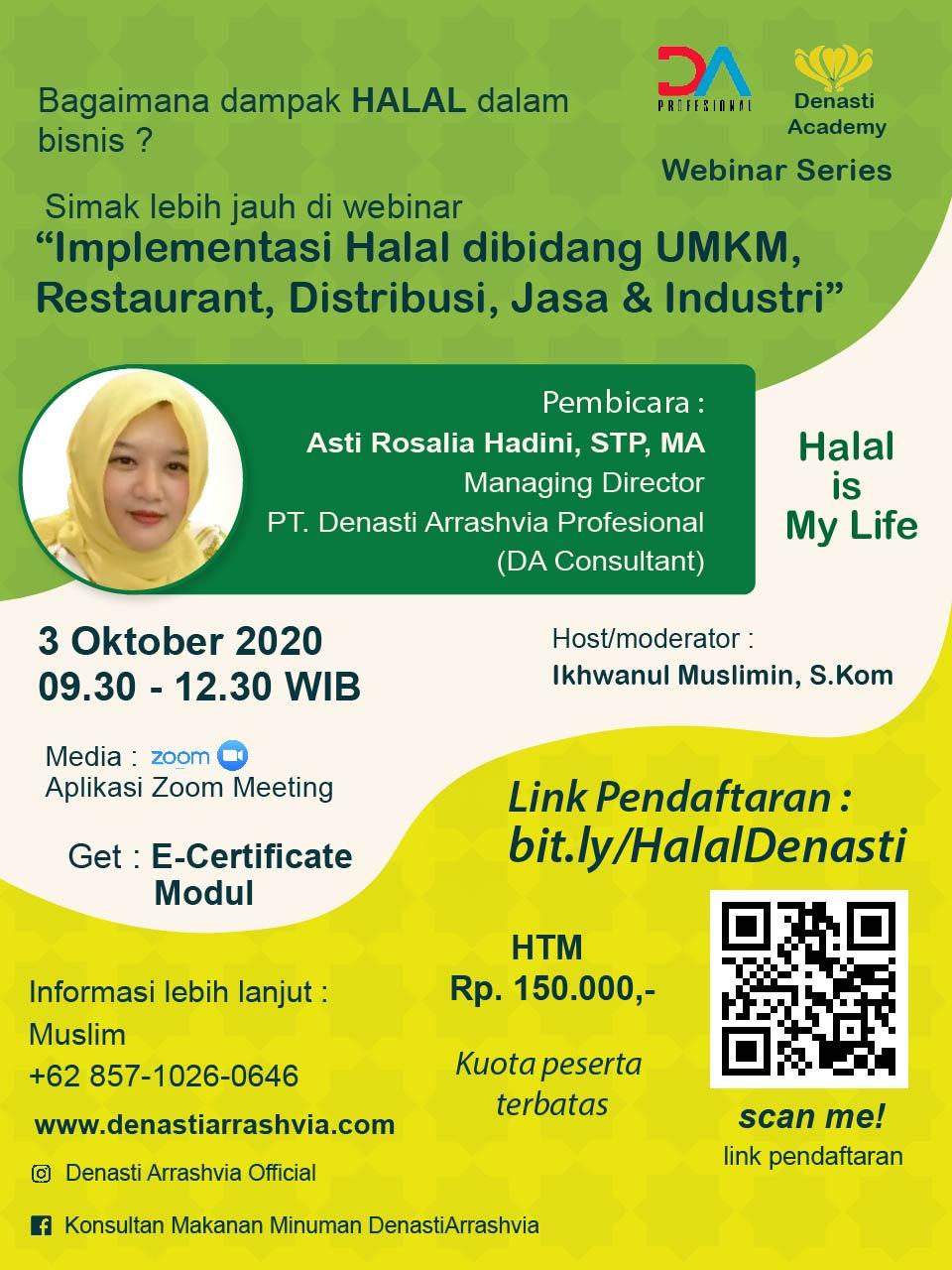 """Webinar """" Implementasi Halal dibidang UMKM, Restoran, Distribusi, Jasa & Industri"""""""